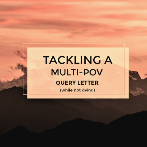 Tackling A Multi-POV Query Letter